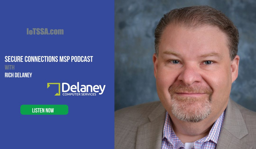 MSP Podcast: Rich Delaney from Delaney Computer Services