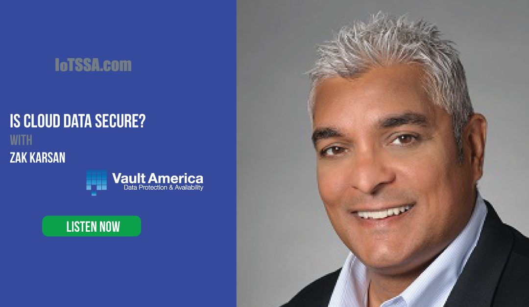 Cloud Storage Security with Zak Karsan from Vault America