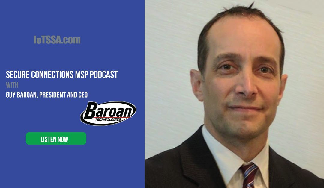 MSP Podcasts: Guy Baroan from Baroan Technologies